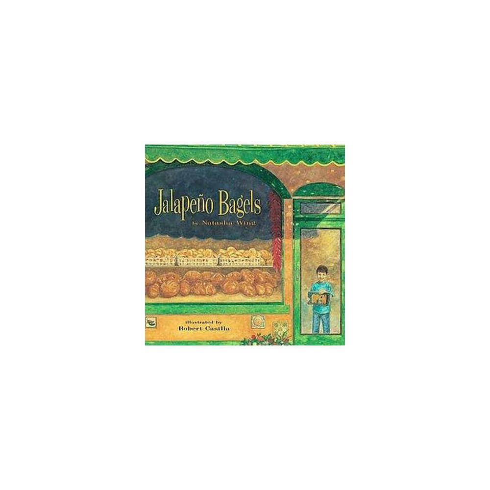 Jalapeno Bagels By Natasha Wing Hardcover