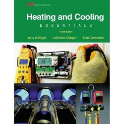 Heating and Cooling Essentials - 4 Edition by  Jerry Killinger & Ladonna Killinger & Don Crawshaw