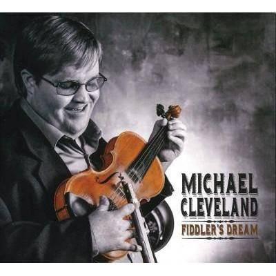 Michael Cleveland (Bluegrass) - Fiddler's Dream (CD)