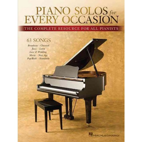 Piano Solos For Every Occasion The Complete Resource For All