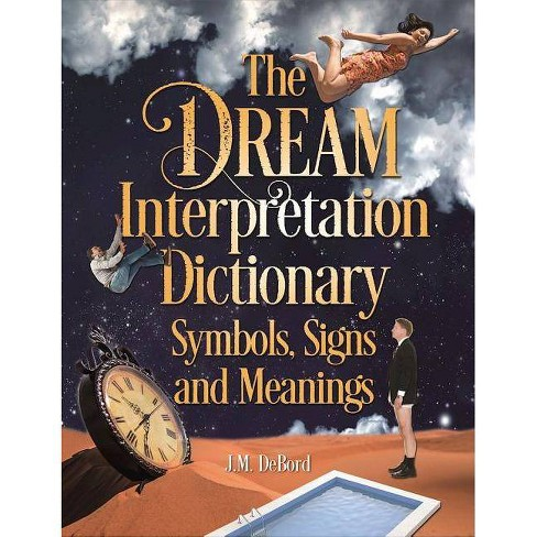 The Dream Interpretation Dictionary - by  J M Debord (Paperback) - image 1 of 1