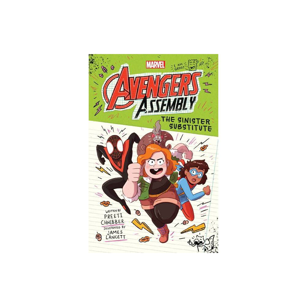 The Sinister Substitute Marvel Avengers Assembly Book 2 2 By Preeti Chhibber Hardcover