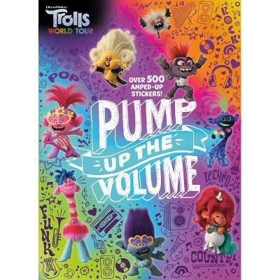 Pump Up the Volume! (DreamWorks Trolls World Tour) - (Paperback)