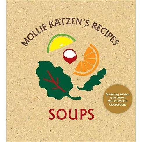 Mollie Katzen's Recipes: Soups - (Spiral_bound) - image 1 of 1