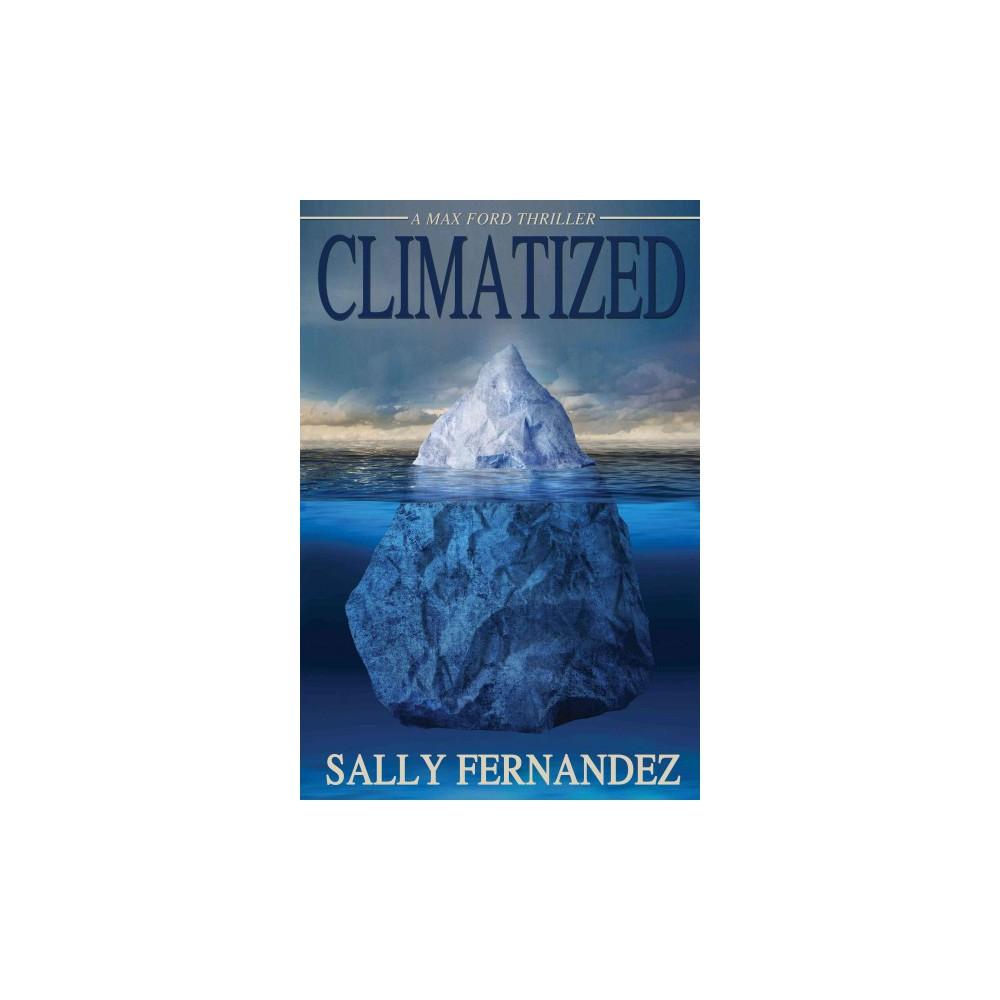 Climatized (Paperback) (Sally Fernandez)