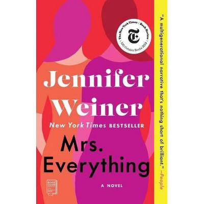 Mrs. Everything - by  Jennifer Weiner (Paperback)