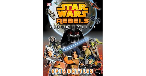 Epic Battle : Visual Guide (Hardcover) (Adam Bray) - image 1 of 1