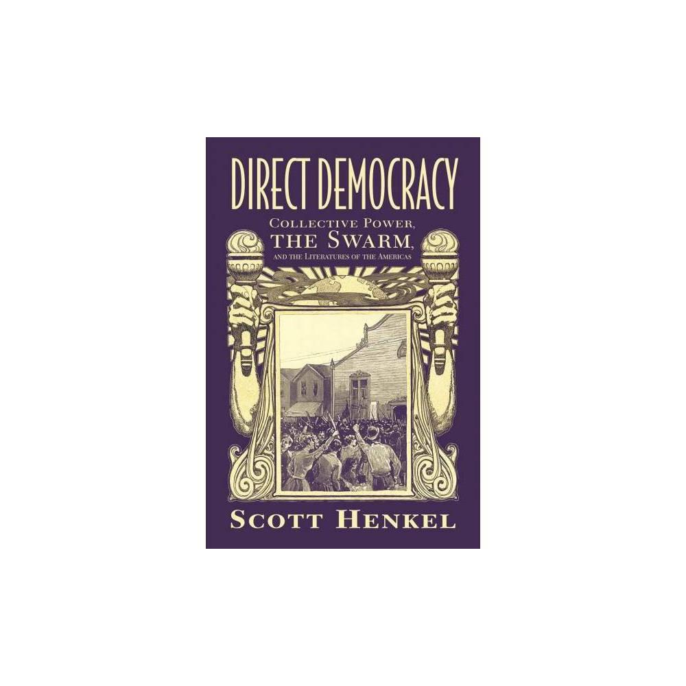 Direct Democracy - (Caribbean Studies) by Scott Henkel (Paperback)