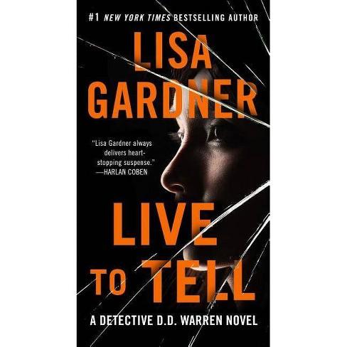 Live to Tell (Paperback) (Lisa Gardner) - image 1 of 1
