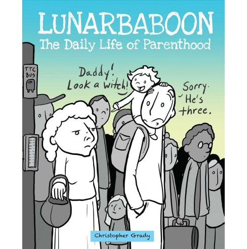 Lunarbaboon : The Daily Life of Parenthood (Paperback) (Chris Grady) - image 1 of 1
