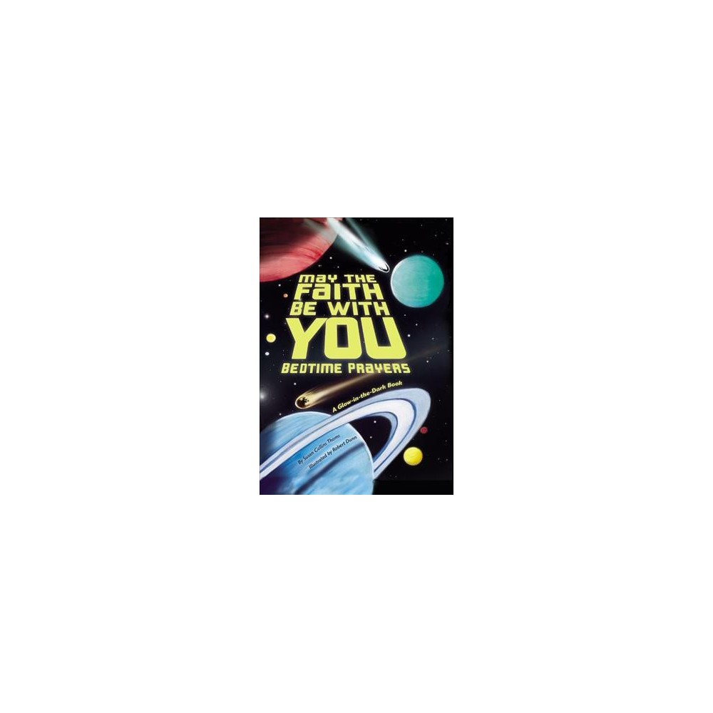 May the Faith Be With You : Bedtime Prayers (Hardcover) (Susan Collins Thoms)