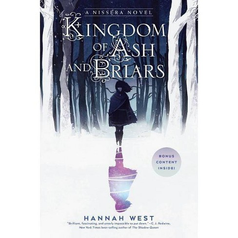 Kingdom of Ash and Briars - (Nissera Chronicles) by  Hannah West (Paperback) - image 1 of 1