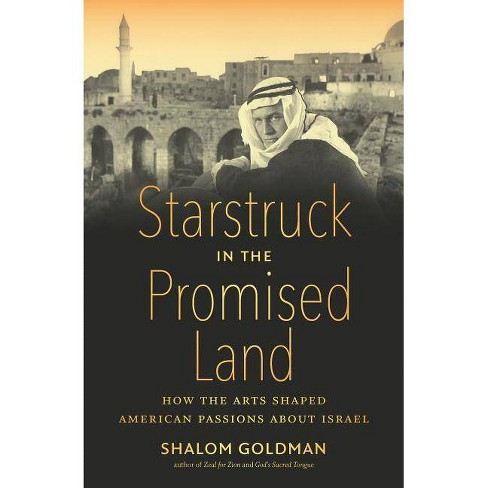 Starstruck in the Promised Land - by  Shalom Goldman (Hardcover) - image 1 of 1