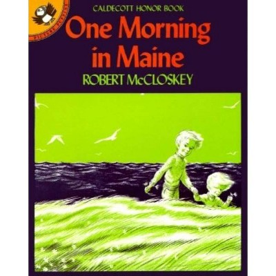One Morning in Maine - (Picture Puffin Books)by Robert McCloskey (Paperback)