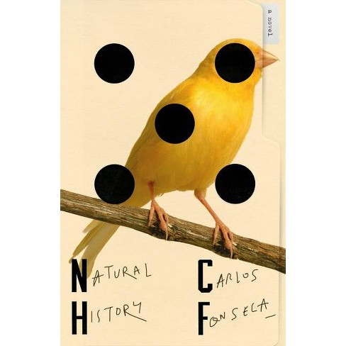 Natural History - by  Carlos Fonseca (Hardcover) - image 1 of 1