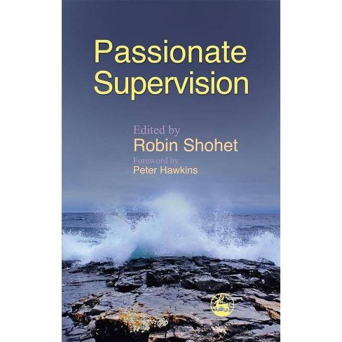 Passionate Supervision - (Paperback) - image 1 of 1