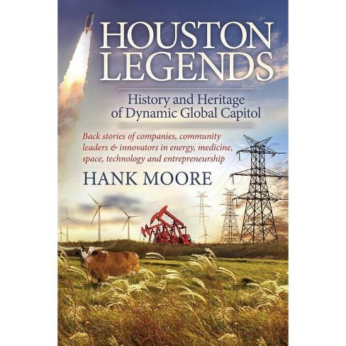 Houston Legends - by  Hank Moore (Paperback) - image 1 of 1