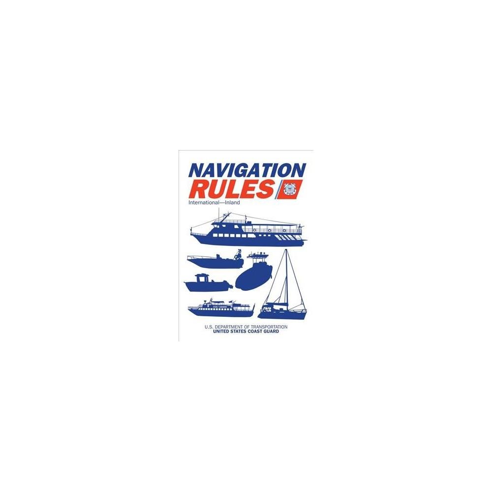 Navigation Rules and Regulations Handbook : International-Inland - Reprint (Paperback)