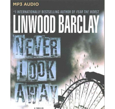 Never Look Away (MP3-CD) (Linwood Barclay) - image 1 of 1