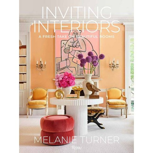 Inviting Interiors - by  Melanie Turner (Hardcover) - image 1 of 1