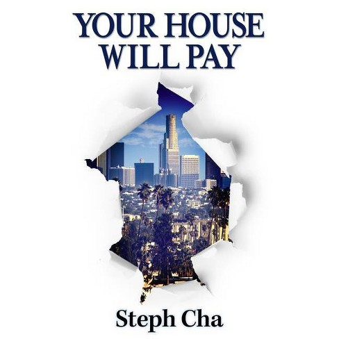 Your House Will Pay - by  Steph Cha (Hardcover) - image 1 of 1