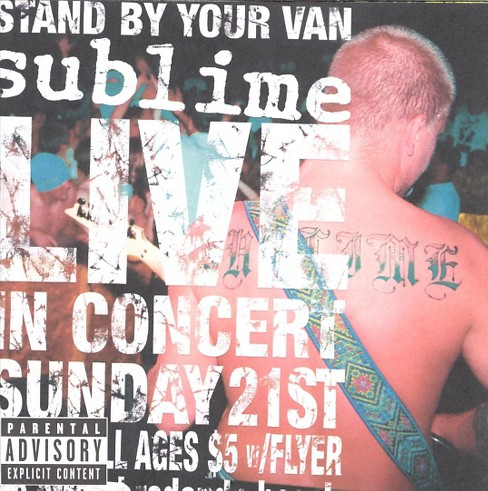 Sublime - Stand by your van:Live [Explicit Lyrics] (CD) - image 1 of 4