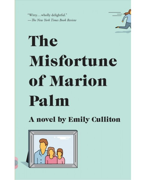Misfortune of Marion Palm -  Reprint (Vintage Contemporaries) by Emily Culliton (Paperback) - image 1 of 1