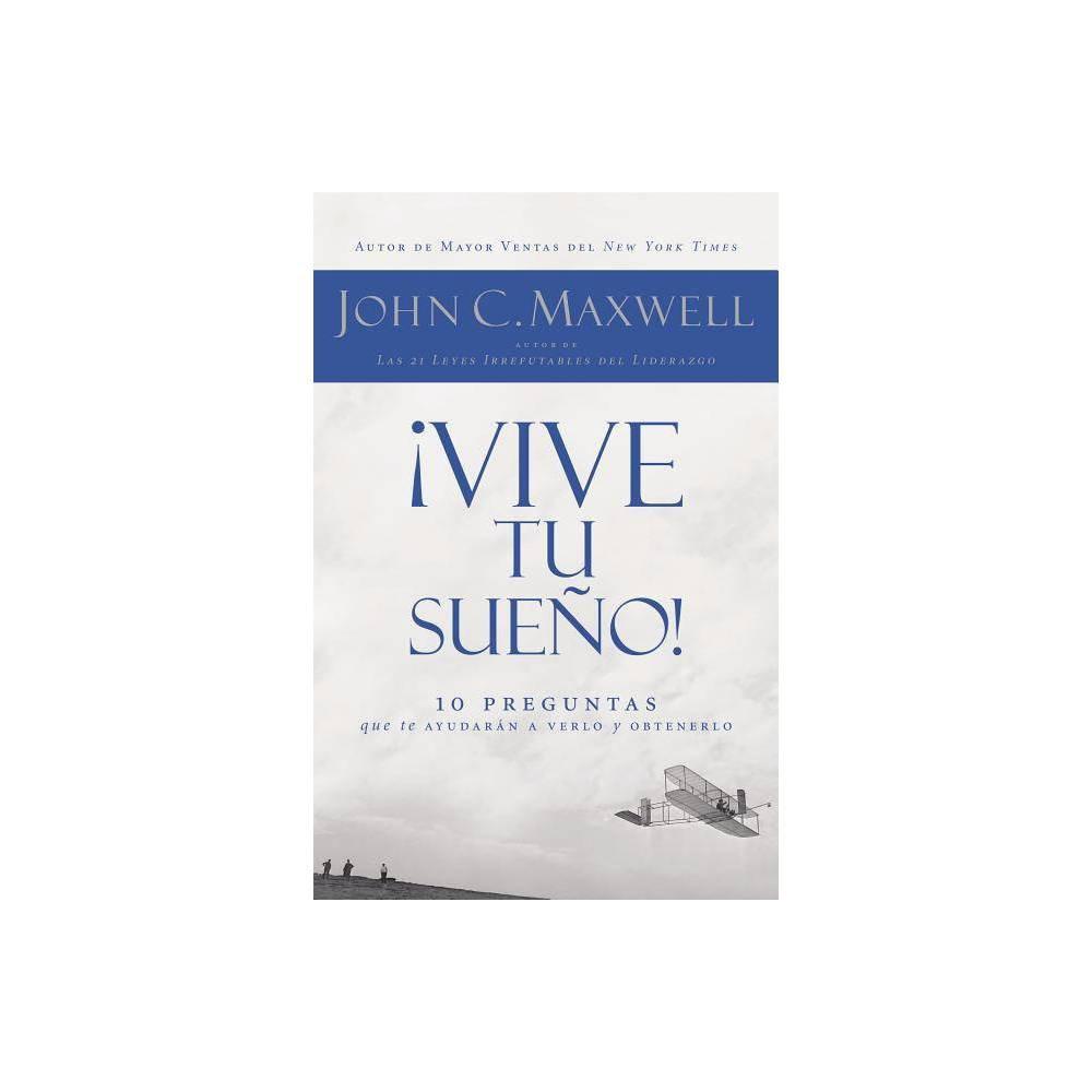 Vive Tu Sue O By John C Maxwell Paperback