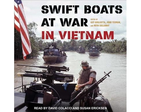 Swift Boats at War in Vietnam -  Unabridged (CD/Spoken Word) - image 1 of 1