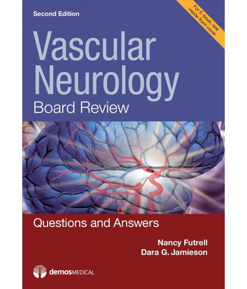 Vascular Neurology Board Review : Questions and Answers -  (Paperback) - image 1 of 1