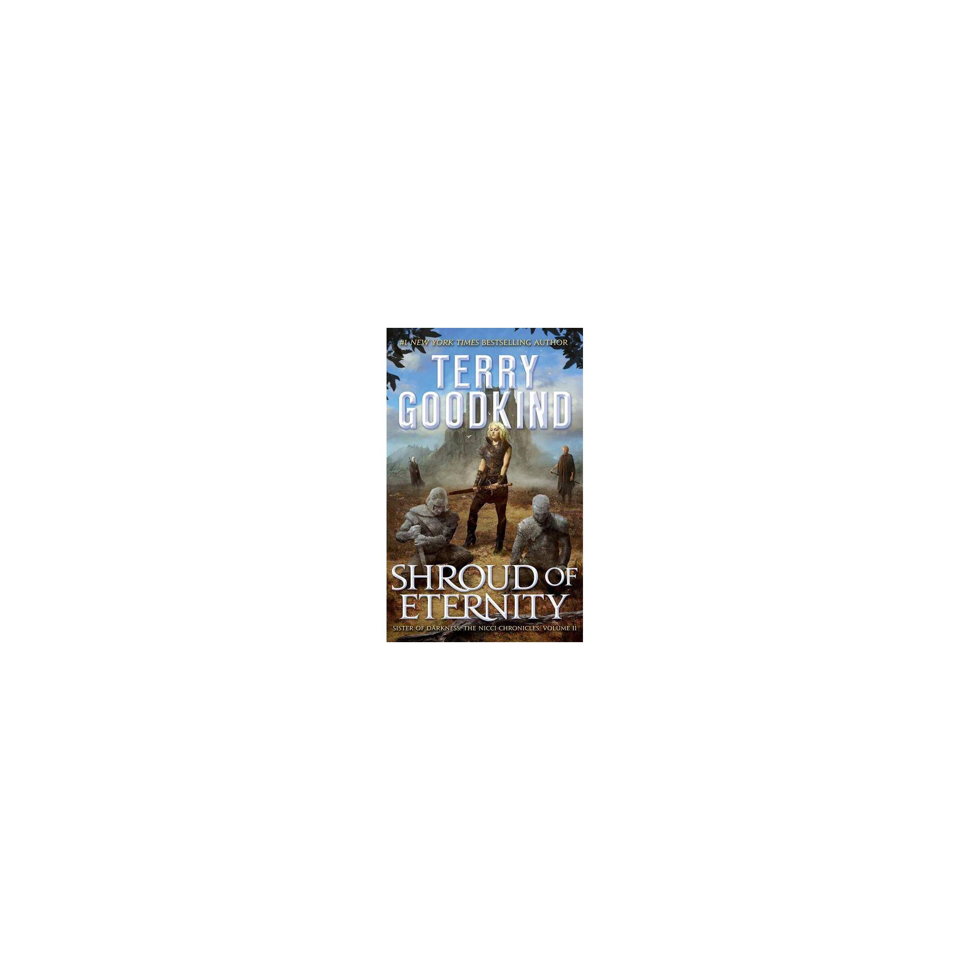Shroud of Eternity - (Nicci Chronicles) by Terry Goodkind (AudioCD)
