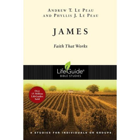 James - (Lifeguide Bible Studies) by  Andrew T Le Peau & Phyllis J Le Peau (Paperback) - image 1 of 1