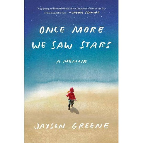 Once More We Saw Stars - by  Jayson Greene (Hardcover) - image 1 of 1