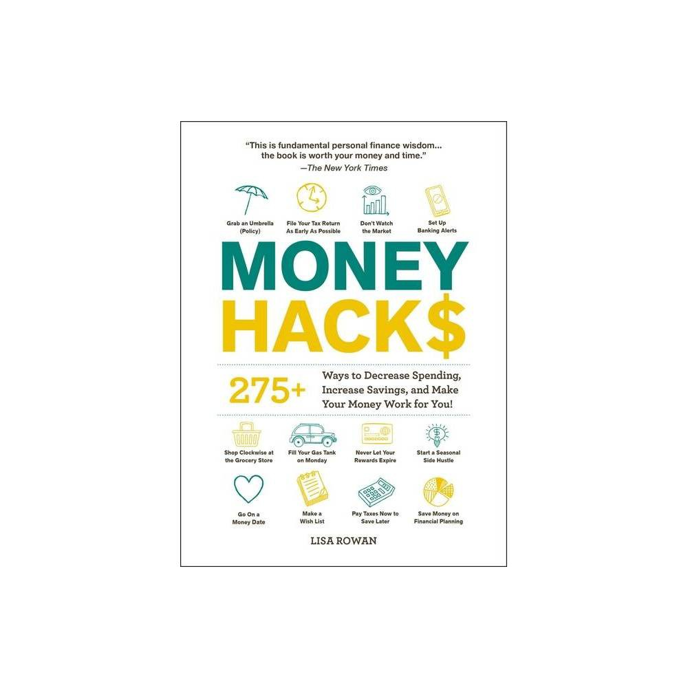 Money Hacks By Lisa Rowan Paperback