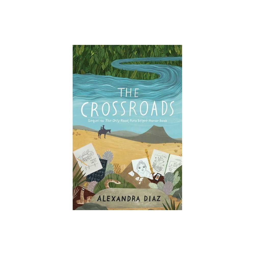 The Crossroads By Alexandra Diaz Paperback