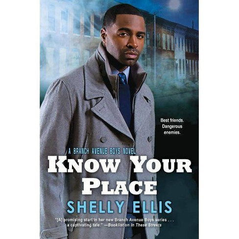 Know Your Place - (Branch Avenue Boys) by  Shelly Ellis (Paperback) - image 1 of 1