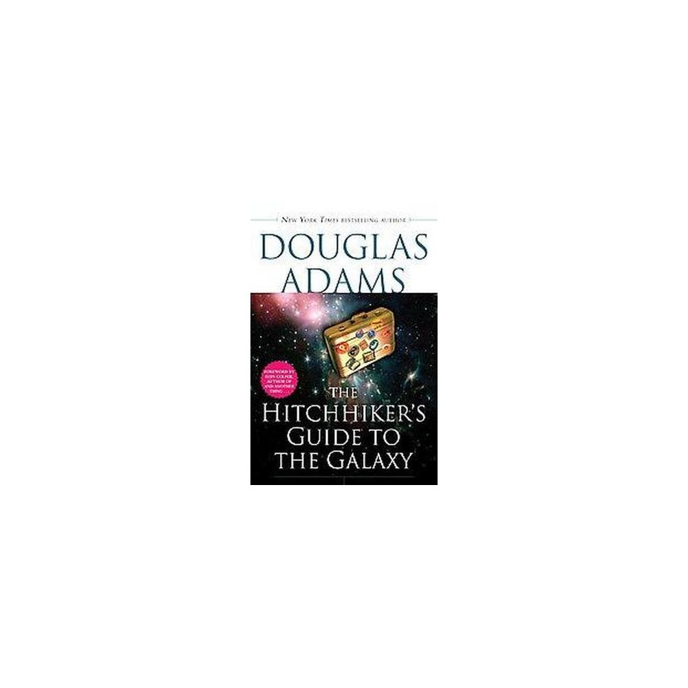 Hitchhiker's Guide to the Galaxy (Reissue) (Paperback) (Douglas Adams)