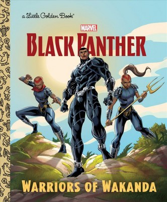 Warriors of Wakanda (Marvel: Black Panther) - (Little Golden Book) by  Frank Berrios (Hardcover)