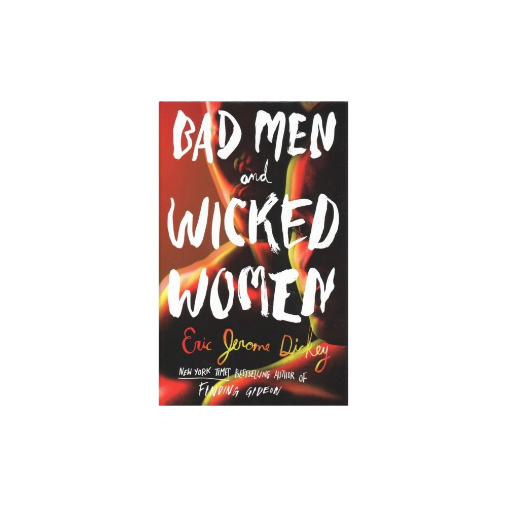Bad Men and Wicked Women - Large Print by Eric Jerome Dickey (Hardcover)