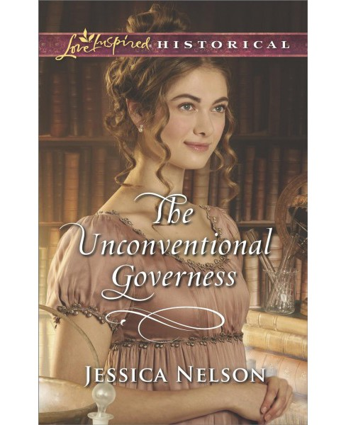 Unconventional Governess -  (Love Inspired Historical) by Jessica Nelson (Paperback) - image 1 of 1