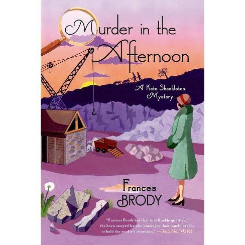 Murder in the Afternoon - (Kate Shackleton Mystery) by  Frances Brody (Paperback) - image 1 of 1