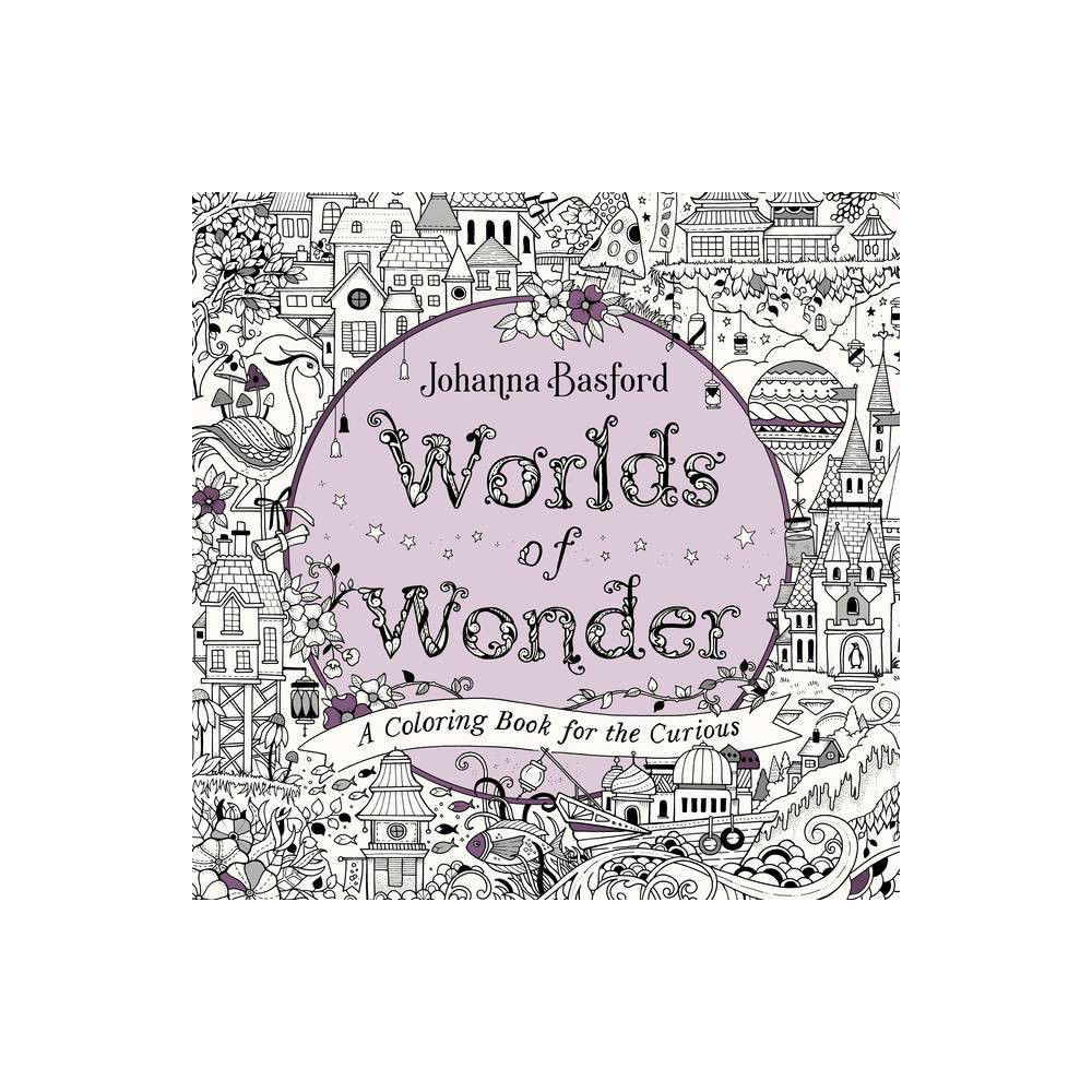 Worlds Of Wonder By Johanna Basford Paperback