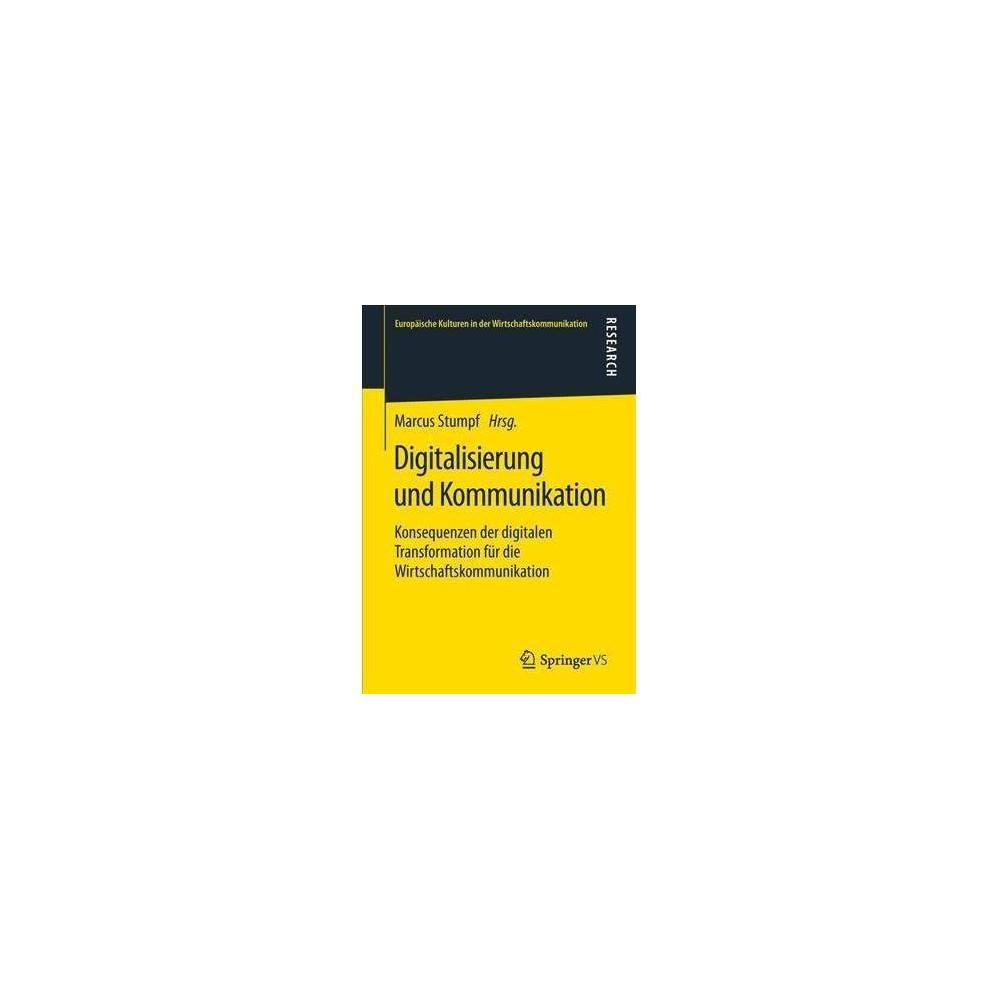 Digitalisierung Und Kommunikation - by Marcus Stumpf (Paperback)