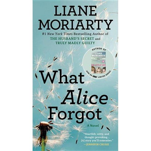 What Alice Forgot (Paperback) (Liane Moriarty) - image 1 of 1