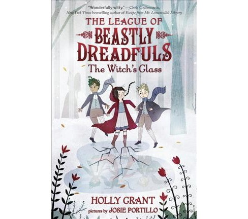 Witch's Glass -  (League of Beastly Dreadfuls) by Holly Grant (Hardcover) - image 1 of 1