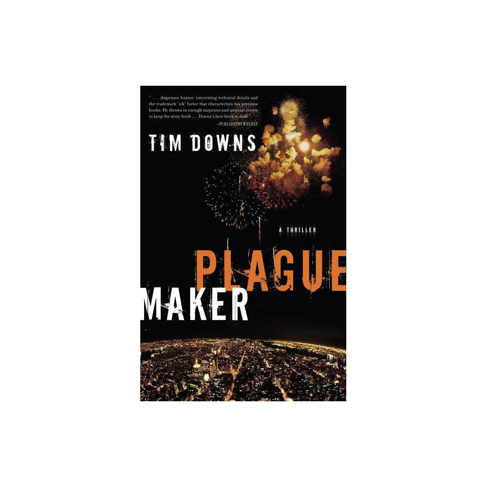 Plague Maker By Tim Downs Paperback
