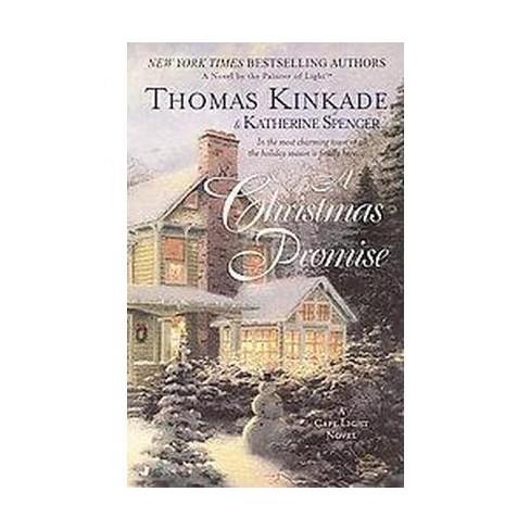 The Christmas Promise Book.Christmas Promise Reprint Paperback Thomas Kinkade Katherine Spencer