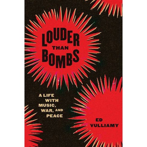 Louder Than Bombs - by  Ed Vulliamy (Paperback) - image 1 of 1