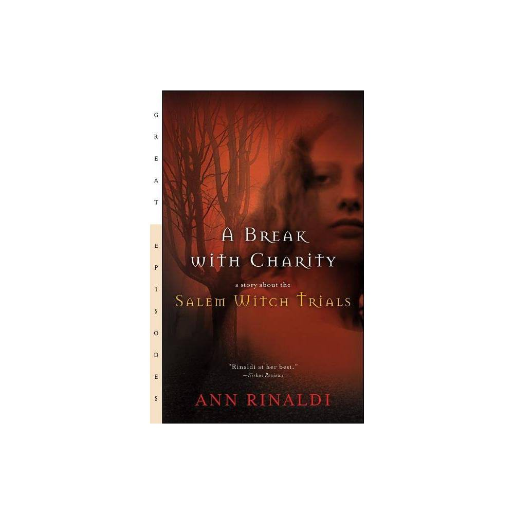 A Break With Charity Great Episodes By Ann Rinaldi Paperback