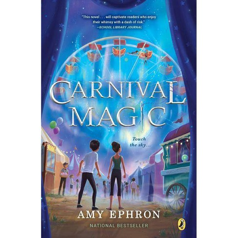 Carnival Magic - (Other Side) by  Amy Ephron (Paperback) - image 1 of 1